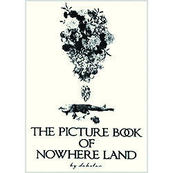 THE PICTURE BOOK OF NOWHERE LAND